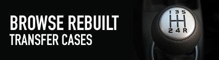 rebuilt transfer cases